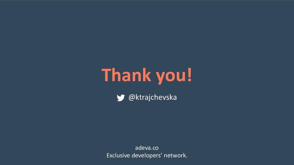 Thank you! @ktrajchevska adeva.co Exclusive dev...