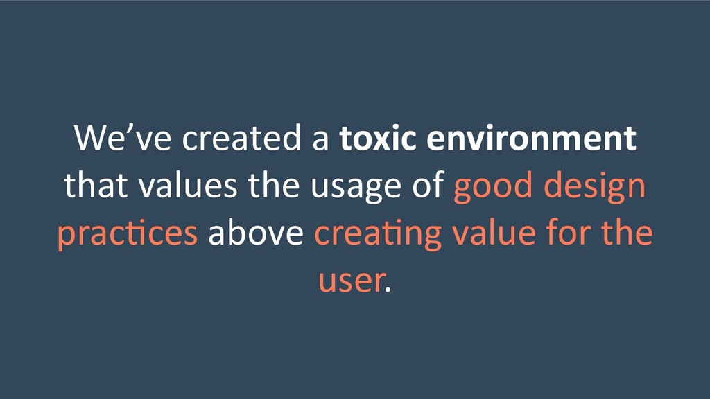 We've created a toxic environment that values t...