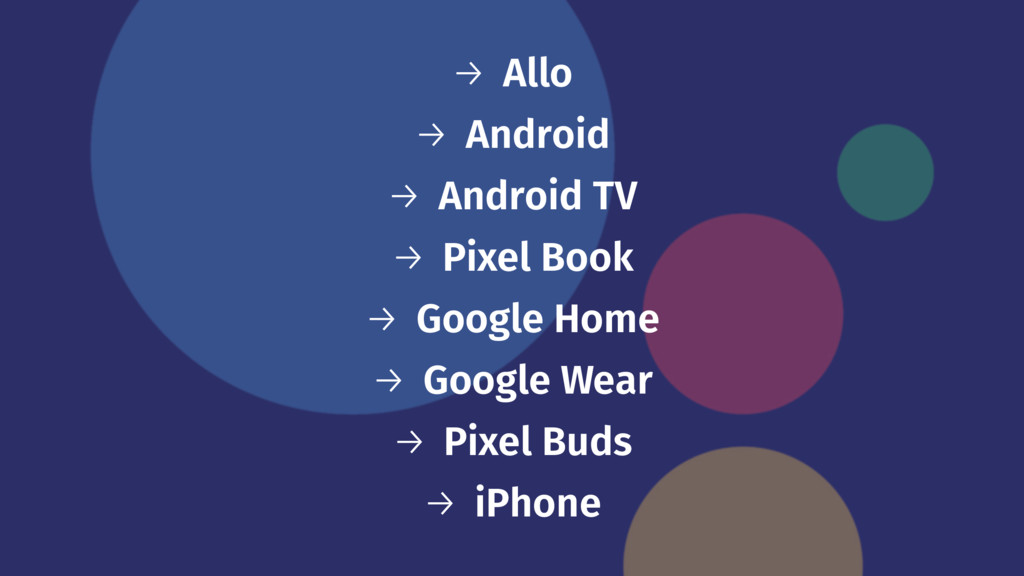 → Allo → Android → Android TV → Pixel Book → Go...