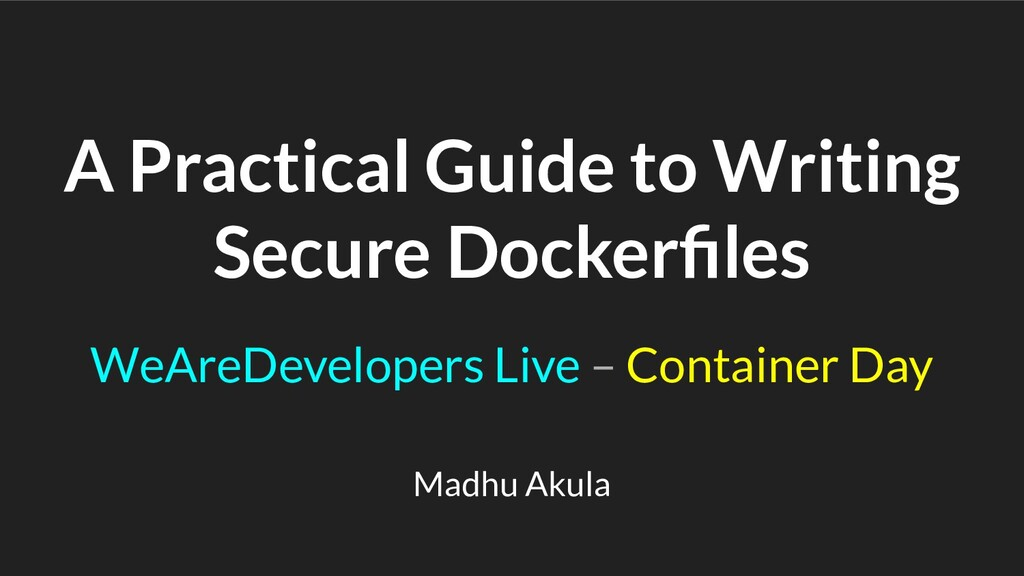 A Practical Guide to Writing Secure Dockerfiles ...