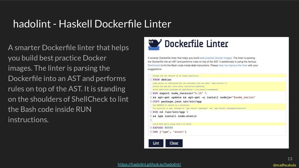 hadolint - Haskell Dockerfile Linter A smarter D...