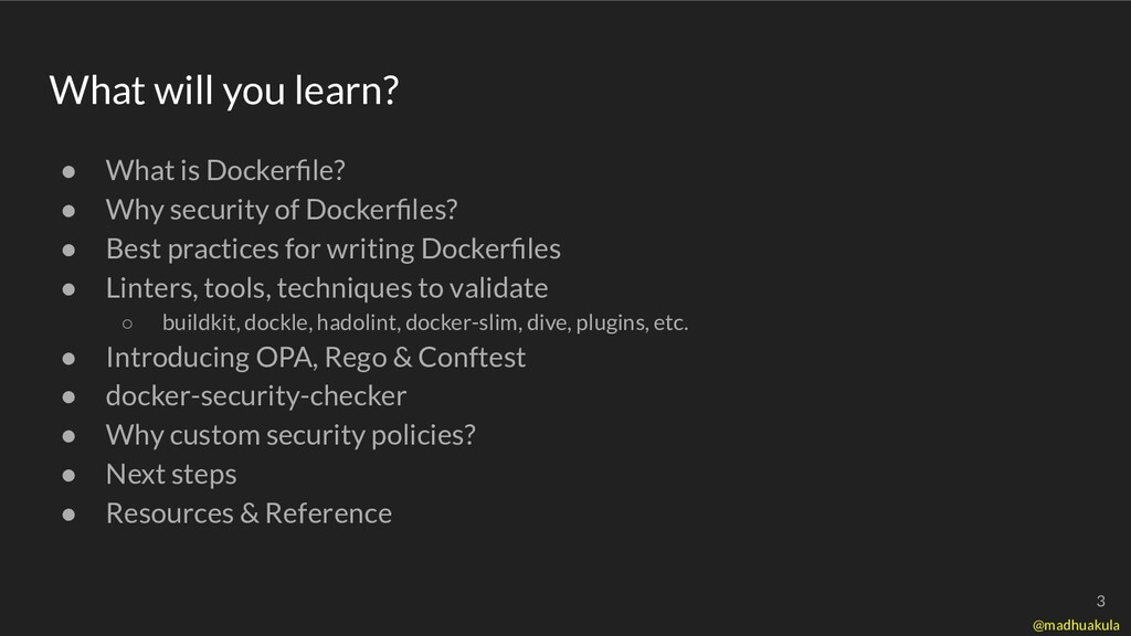 What will you learn? ● What is Dockerfile? ● Why...
