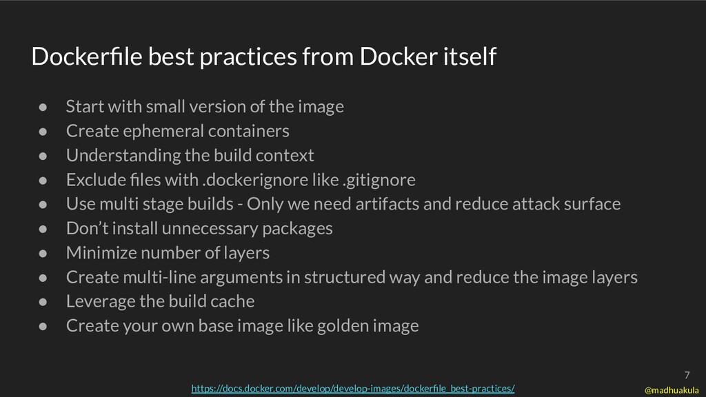 Dockerfile best practices from Docker itself ● S...