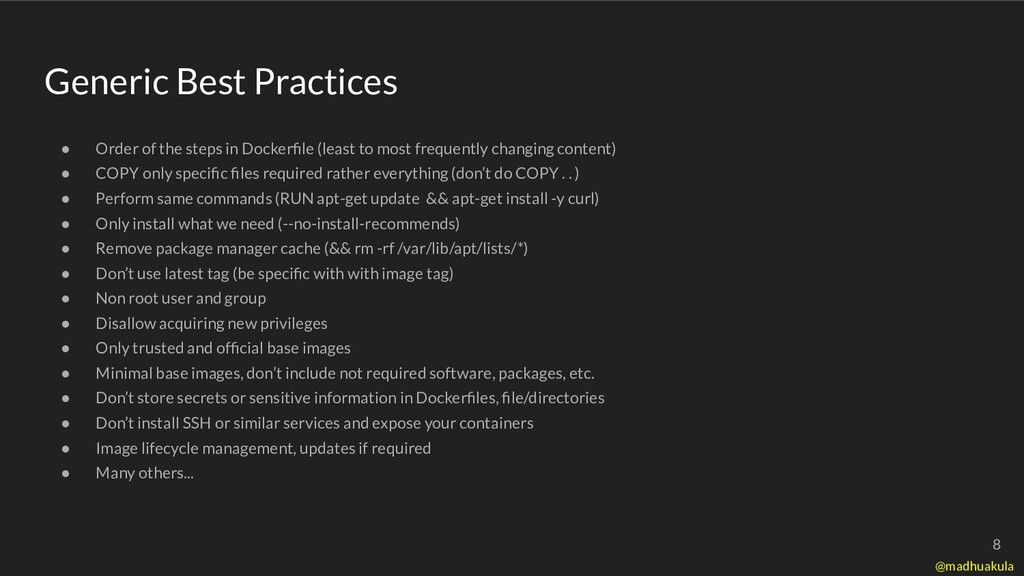 Generic Best Practices ● Order of the steps in ...