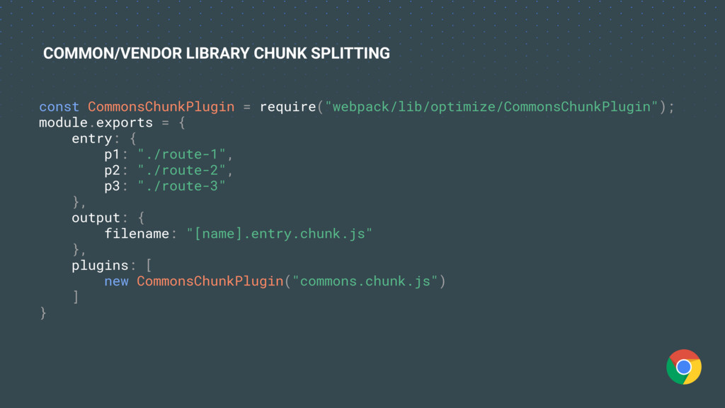 "const CommonsChunkPlugin = require(""webpack/lib..."