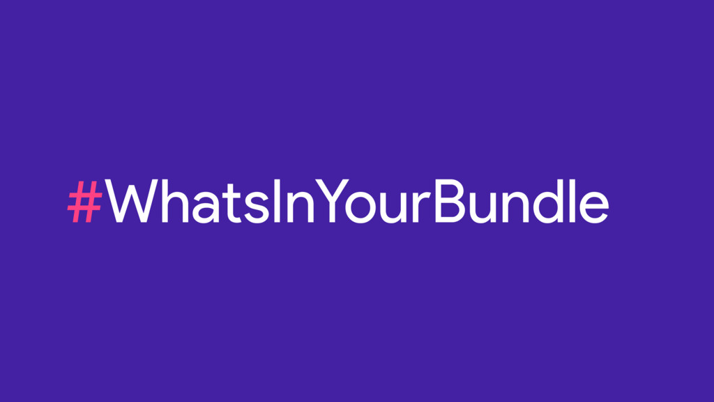 #WhatsInYourBundle