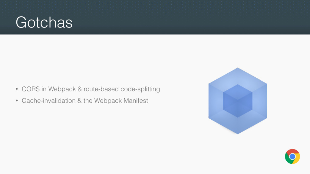 Gotchas • CORS in Webpack & route-based code-sp...