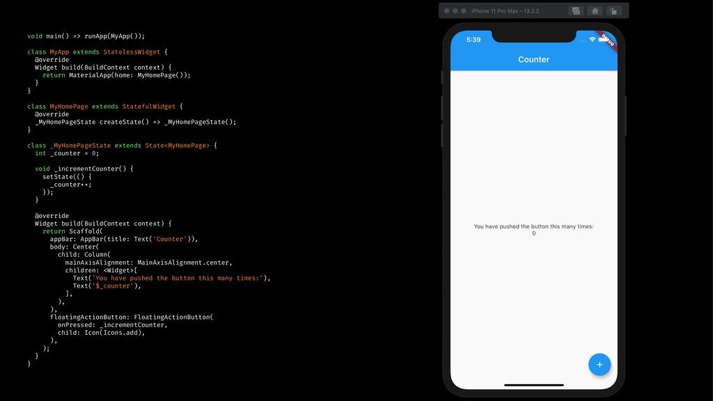 void main() => runApp(MyApp()); class MyApp ext...