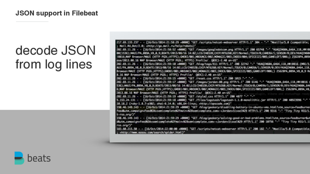 decode JSON from log lines JSON support in File...