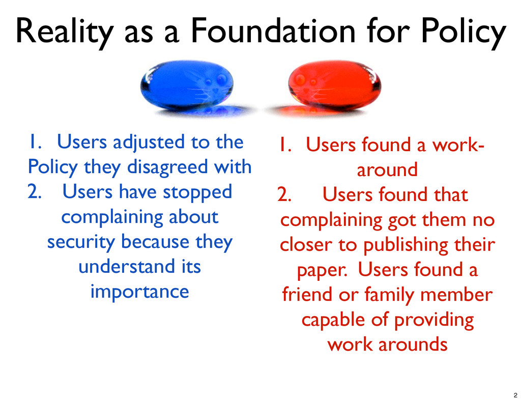 Reality as a Foundation for Policy 1. Users adj...