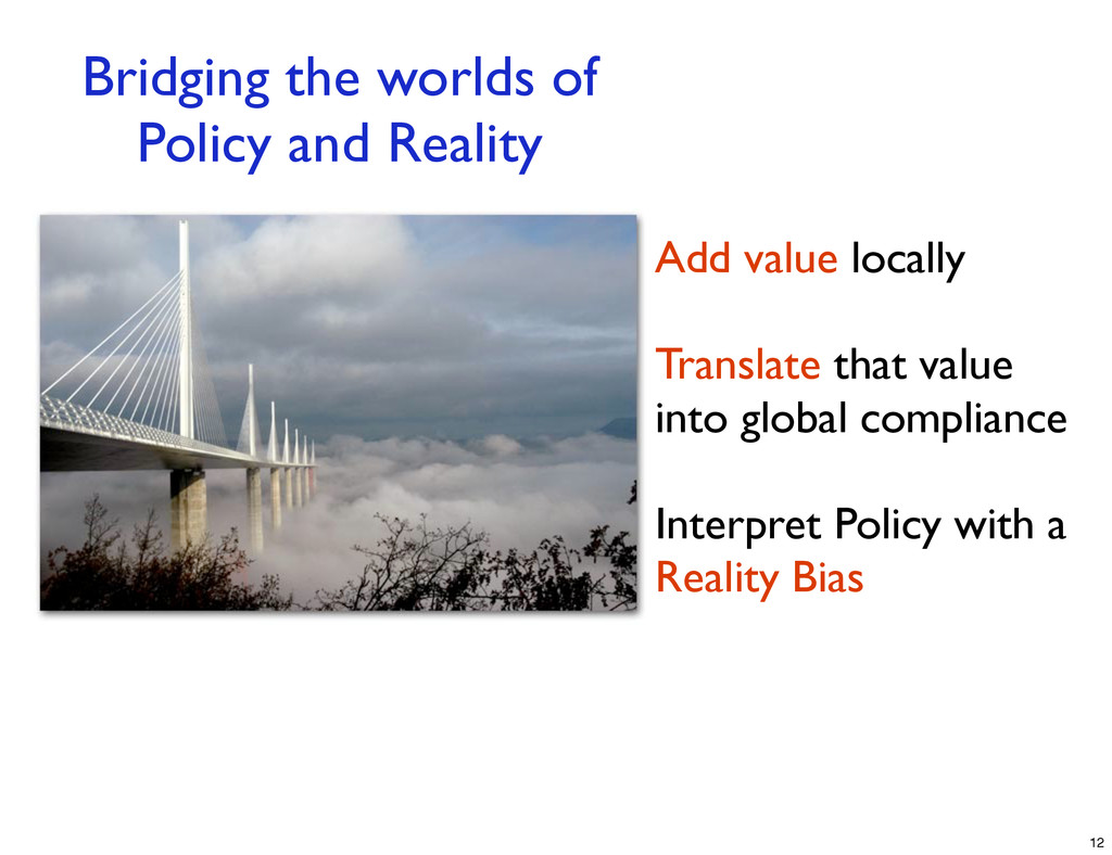 Bridging the worlds of Policy and Reality Add v...