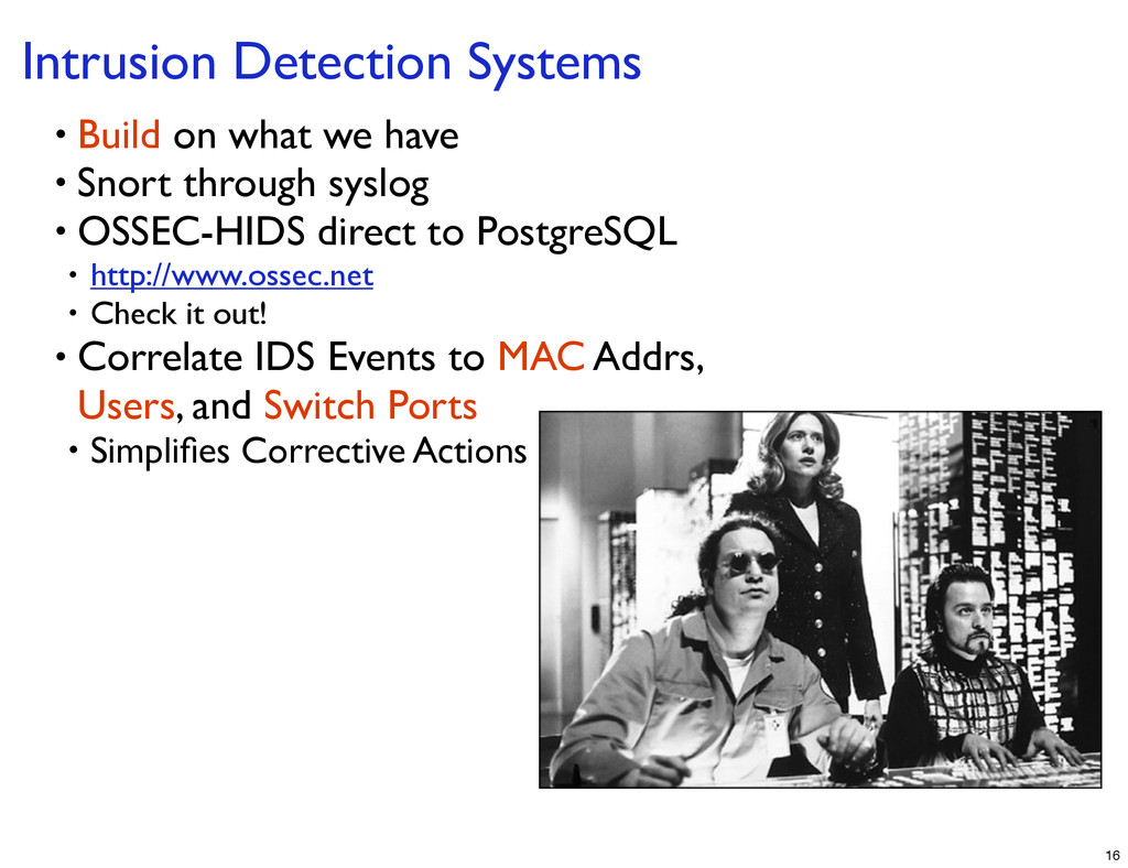 Intrusion Detection Systems • Build on what we ...