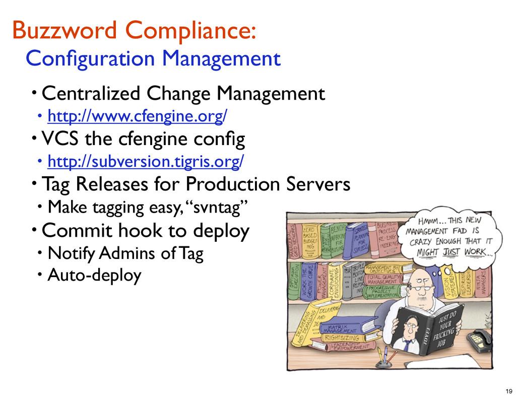 Buzzword Compliance: Configuration Management • ...