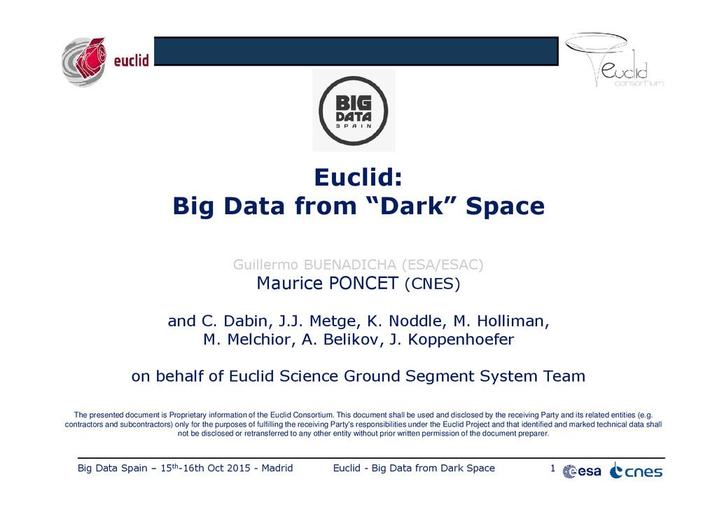 Big Data Spain – 15th-16th Oct 2015 - Madrid Eu...