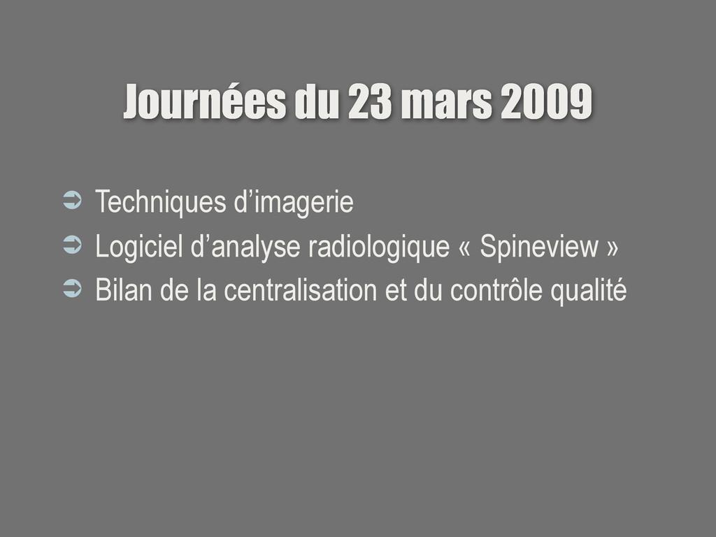 Journées du 23 mars 2009  Techniques d'imageri...