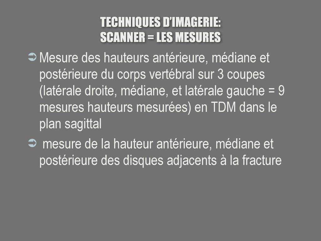 TECHNIQUES D'IMAGERIE: SCANNER = LES MESURES  ...