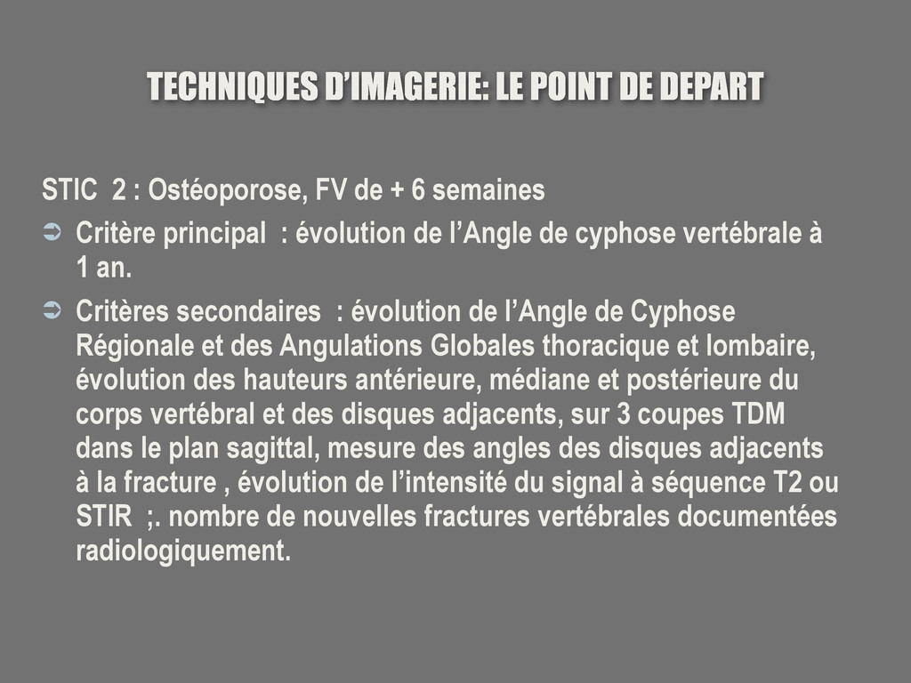 TECHNIQUES D'IMAGERIE: LE POINT DE DEPART STIC ...