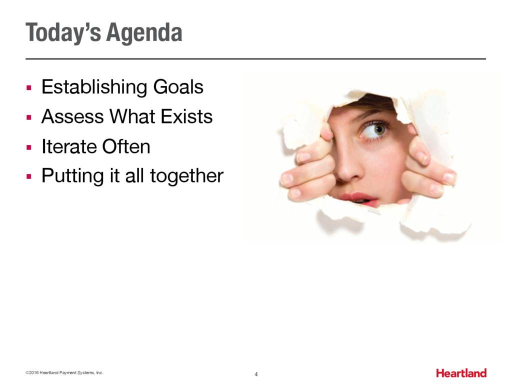 Today's Agenda § Establishing Goals § Assess Wh...