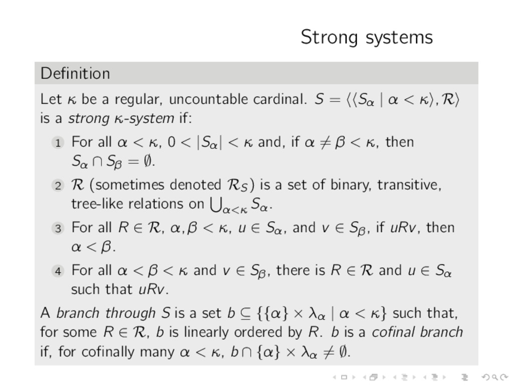 Strong systems Definition Let κ be a regular, un...