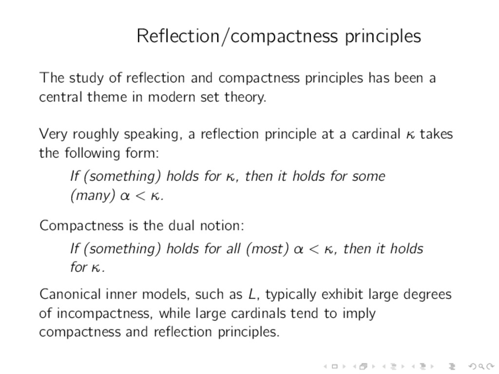Reflection/compactness principles The study of r...