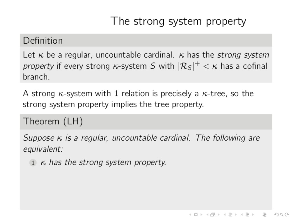 The strong system property Definition Let κ be a...