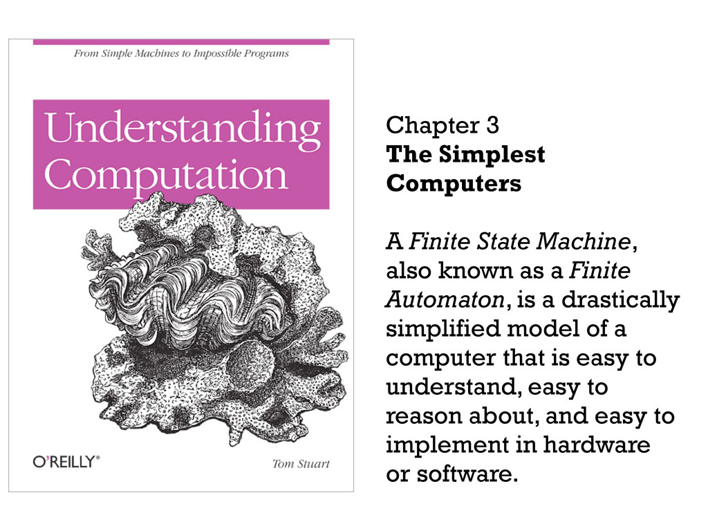 Chapter 3 The Simplest Computers A Finite State...