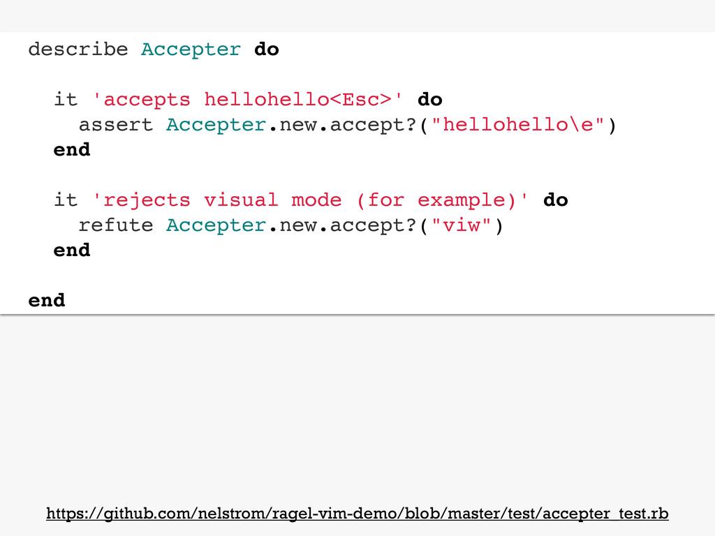 describe Accepter do it 'accepts hellohello<Esc...