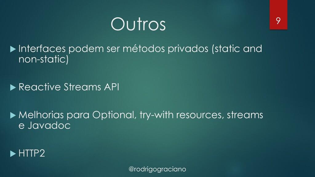 @rodrigograciano Outros u Interfaces podem ser ...