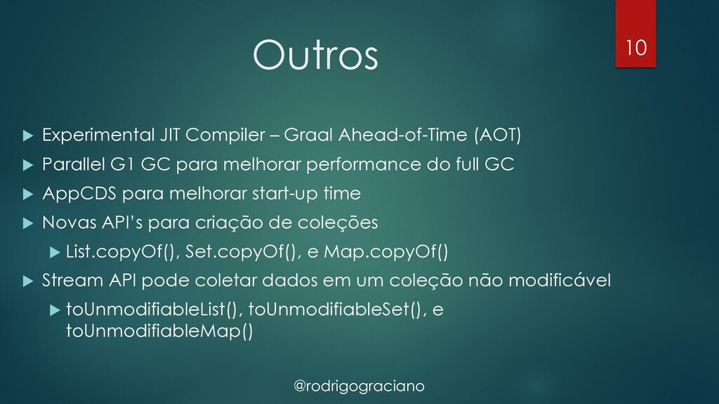 @rodrigograciano Outros u Experimental JIT Comp...
