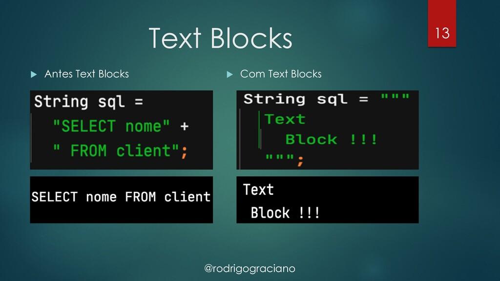 @rodrigograciano Text Blocks 13 u Antes Text Bl...