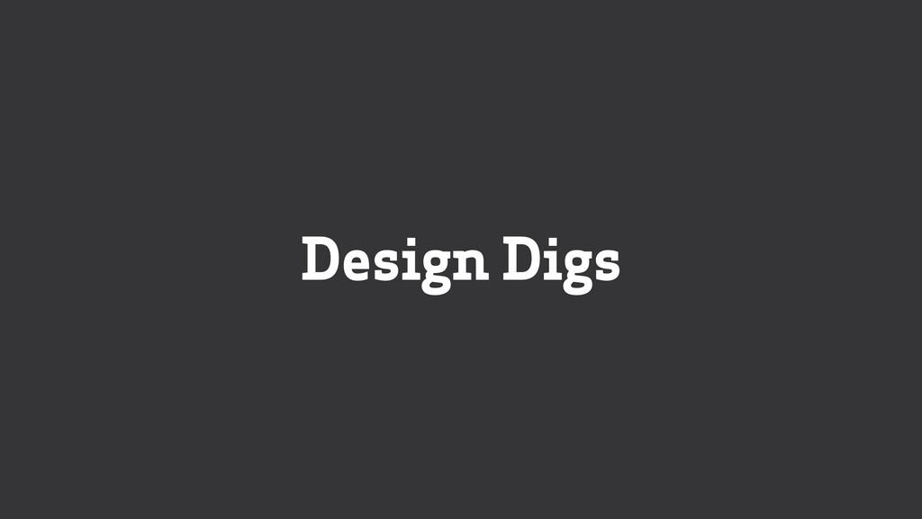 Design Digs