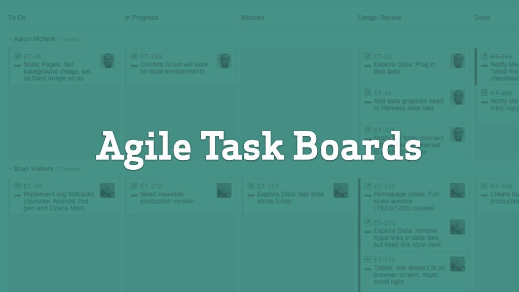 Agile Task Boards