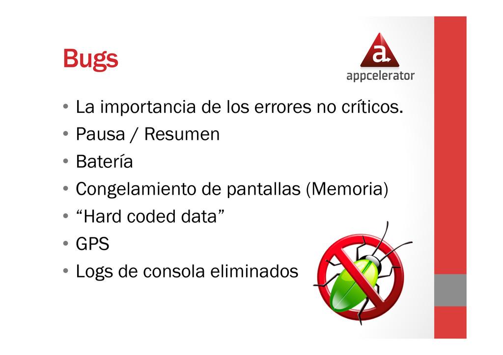 Bugs • La importancia de los errores no crític...