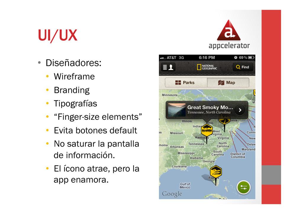 UI/UX • Diseñadores: • Wireframe • Branding ...
