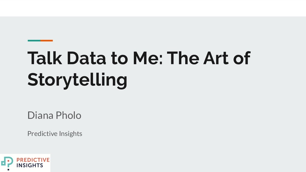 Talk Data to Me: The Art of Storytelling Diana ...