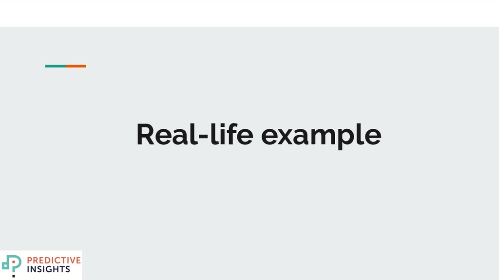 Real-life example