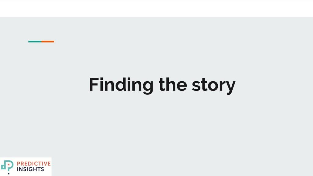 Finding the story