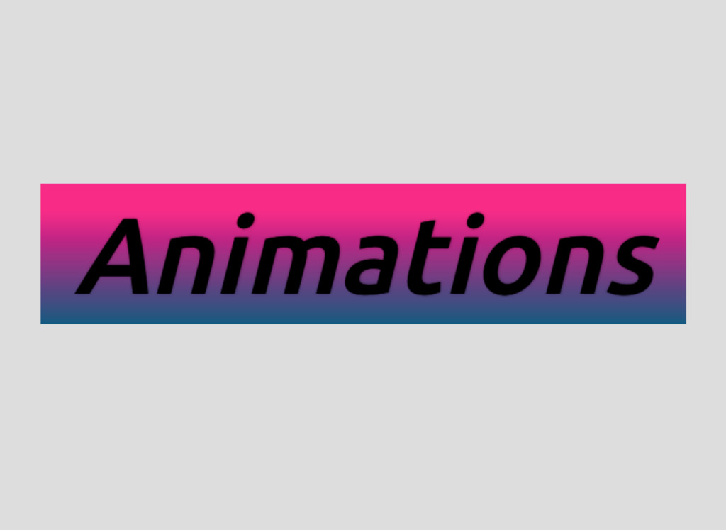 Animations Animations