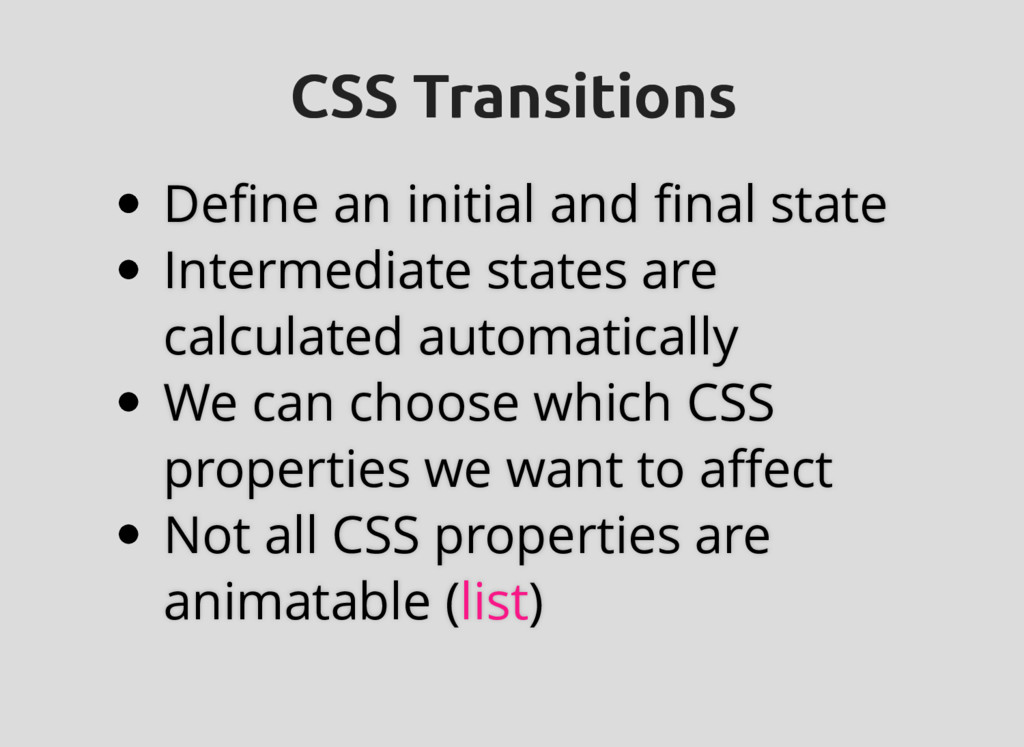 CSS Transitions CSS Transitions Define an initia...