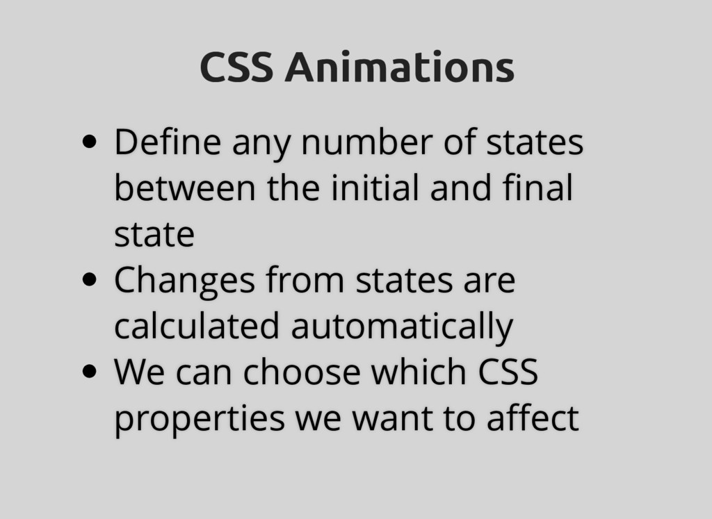 CSS Animations CSS Animations Define any number ...