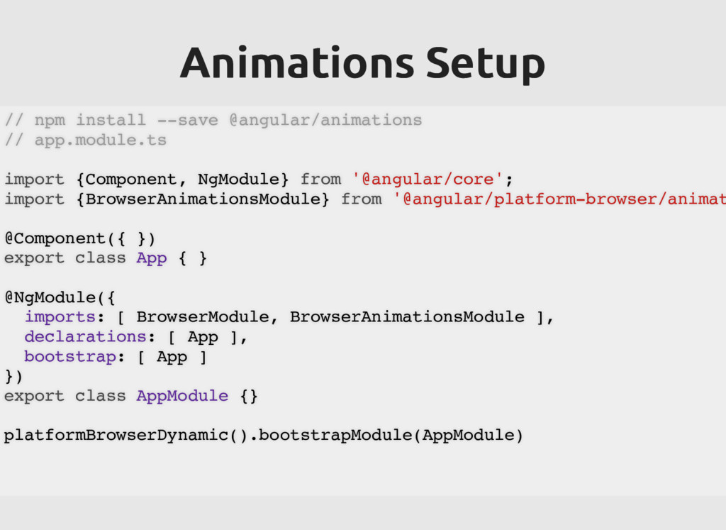 Animations Setup Animations Setup // npm instal...