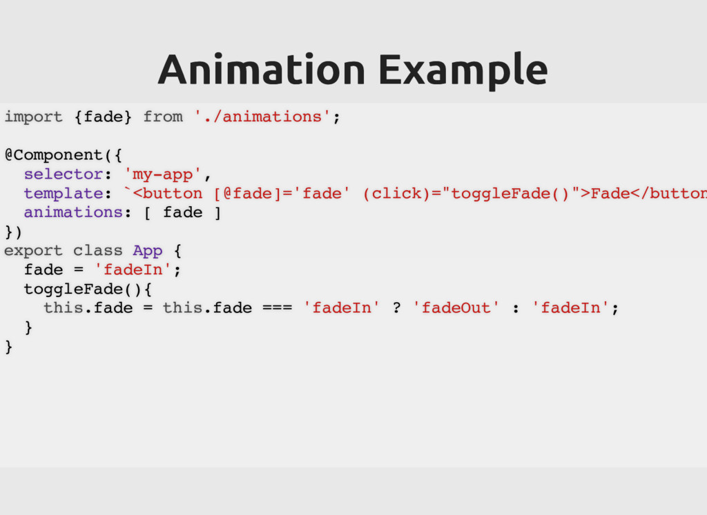 Animation Example Animation Example import {fad...