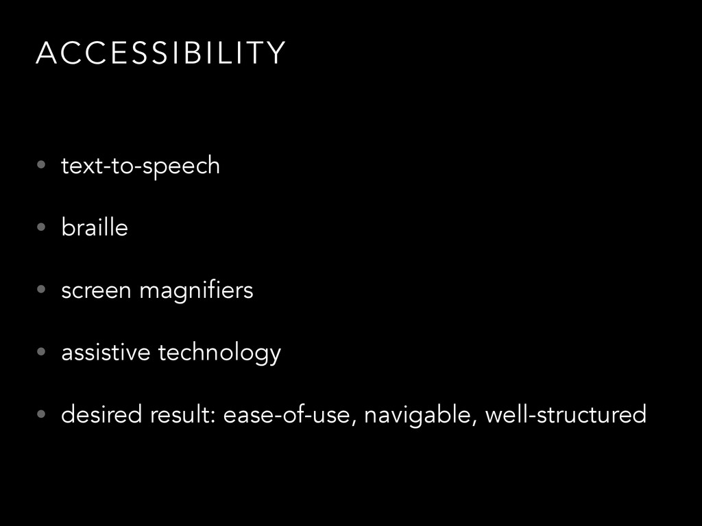 ACCESSIBILITY • text-to-speech • braille • scre...