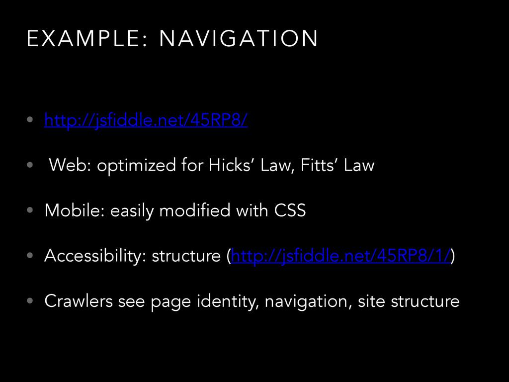 EXAMPLE: NAVIGATION • http://jsfiddle.net/45RP8...