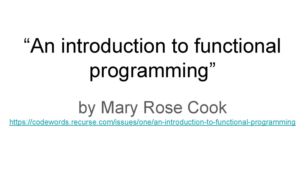 """""""An introduction to functional programming"""" by ..."""