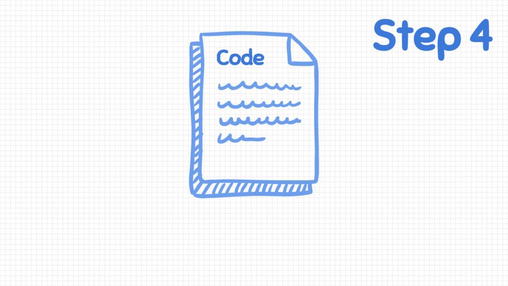 Step 4 Code