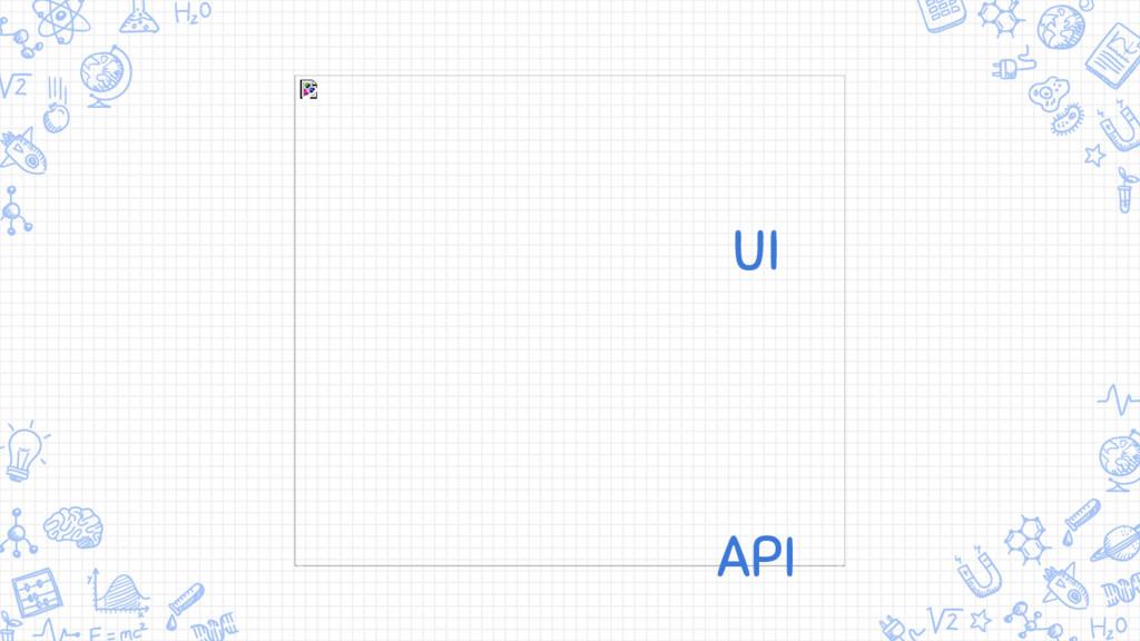 UI API
