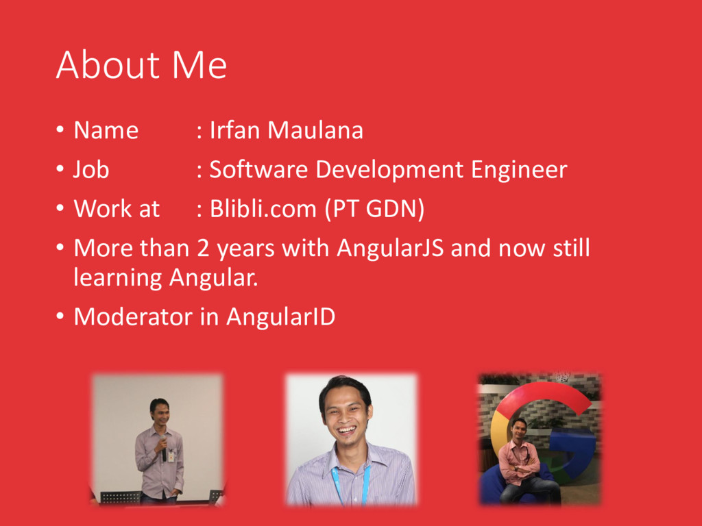 About Me • Name : Irfan Maulana • Job : Softwar...
