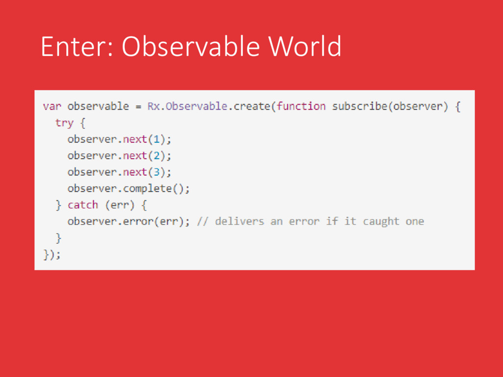 Enter: Observable World