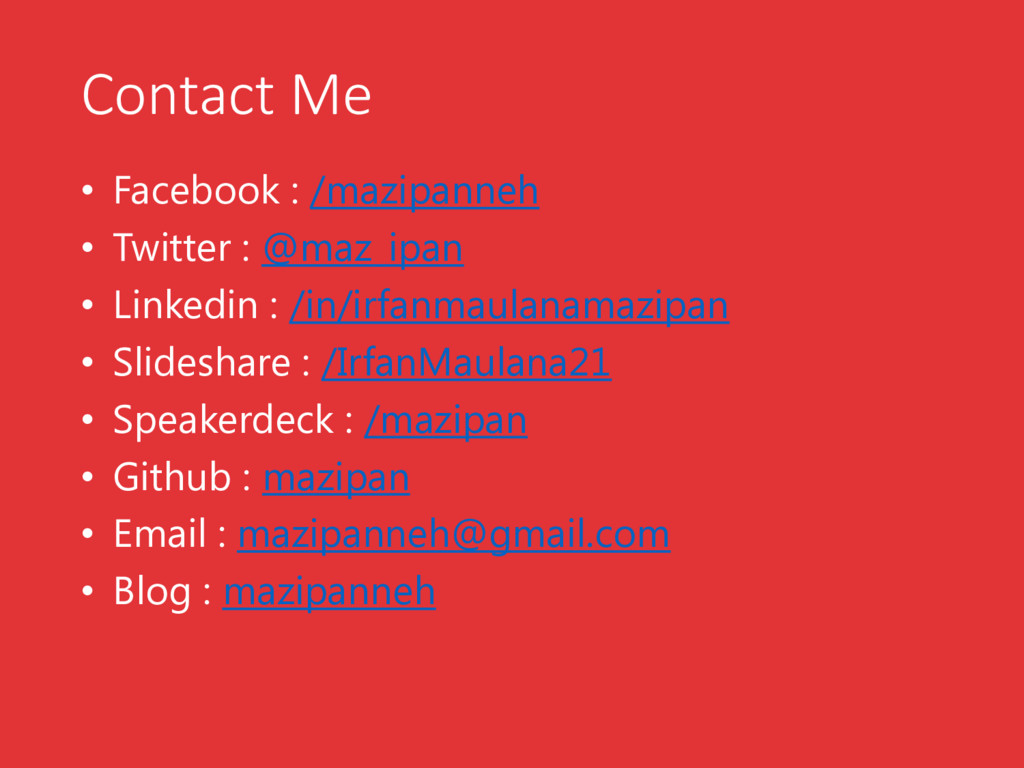 Contact Me • Facebook : /mazipanneh • Twitter :...